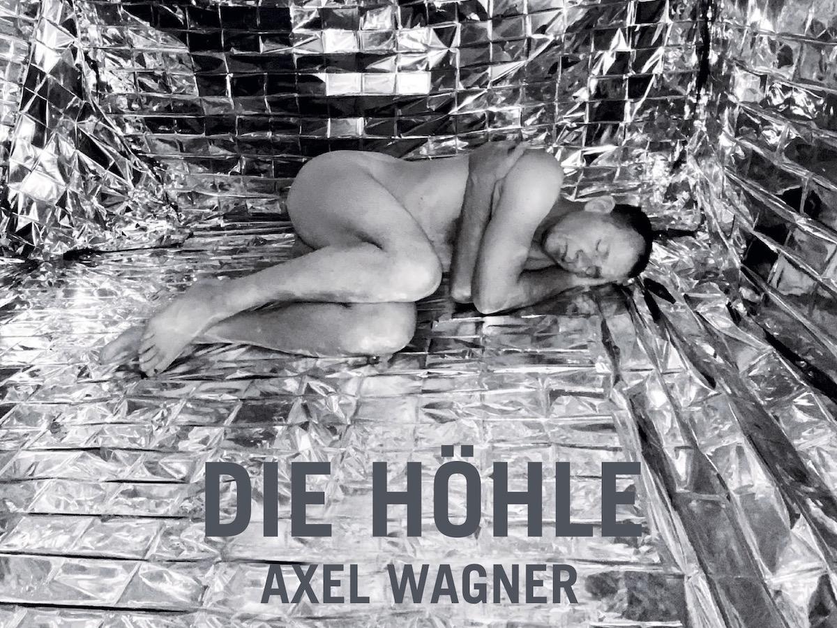 Axel Wagner - Die Höhle